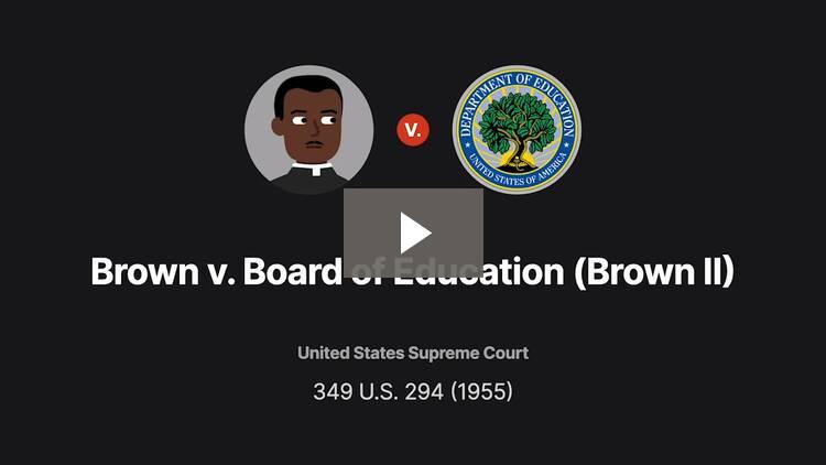 Brown v. Board of Education (Brown II)