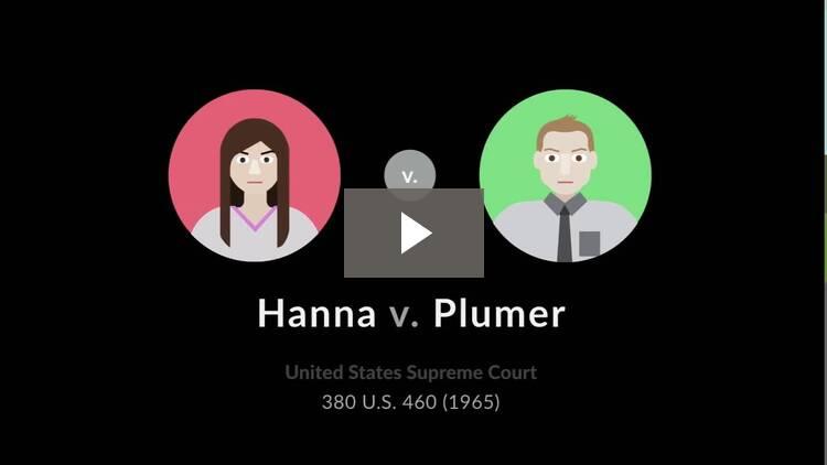 Hanna v. Plumer