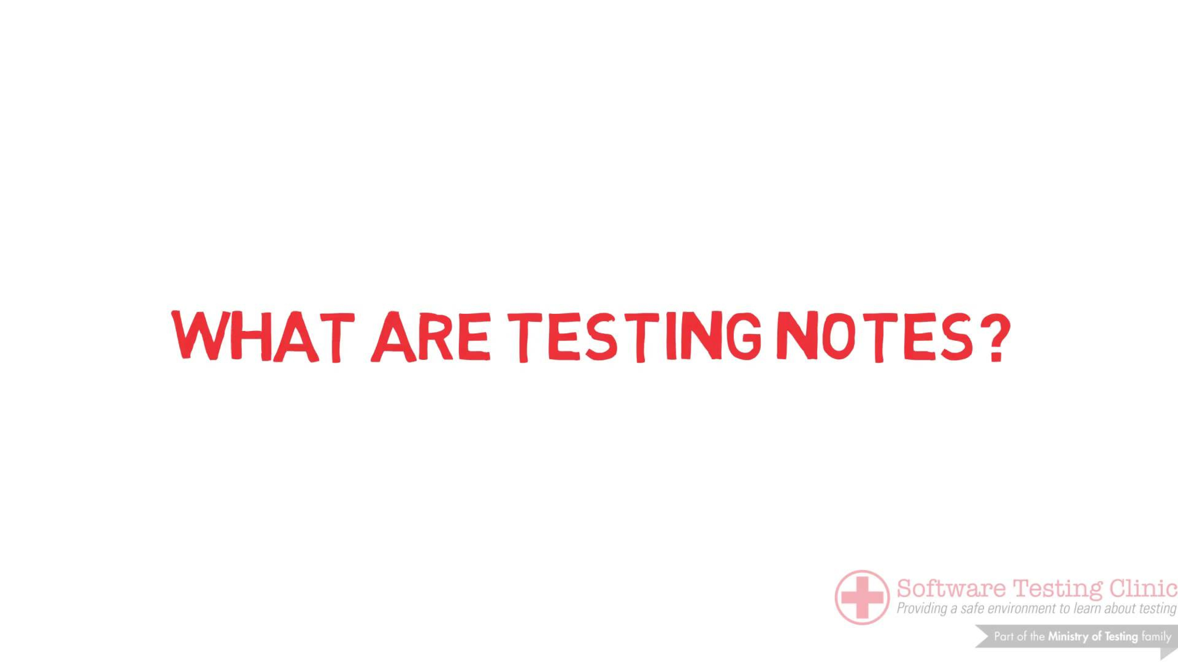 99 Second Introduction to Testing Notes