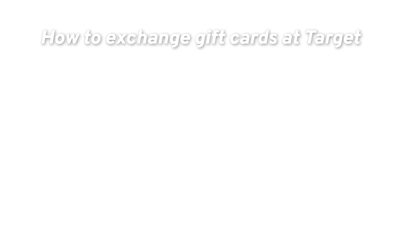 How To Trade Unwanted Gift Cards For