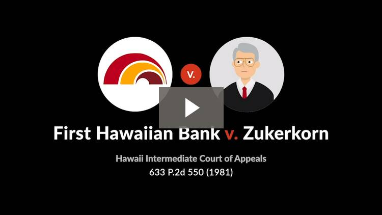 First Hawaiian Bank v. Jack Zukerkorn