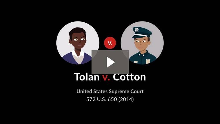 Tolan v. Cotton