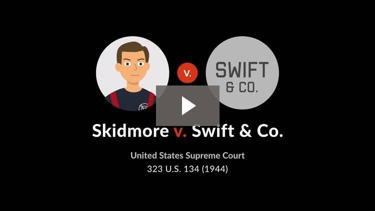 Skidmore v. Swift & Co.