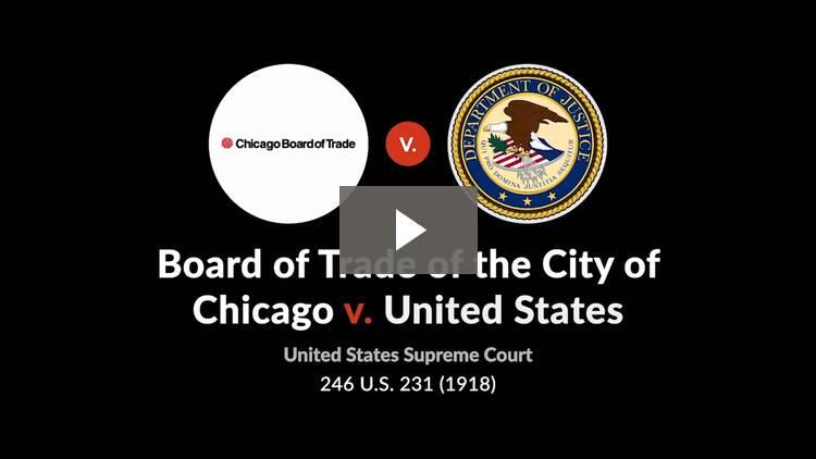 Chicago Board of Trade v. United States