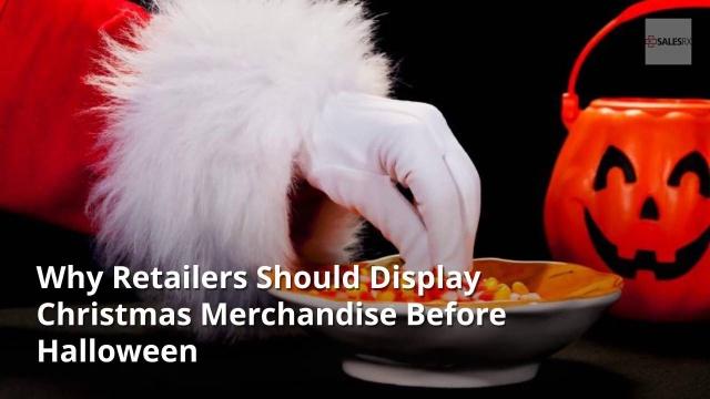why retailers should display christmas merchandise before halloween - Halloween Christmas