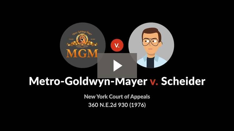 Metro-Goldwyn-Mayer, Inc. v. Scheider