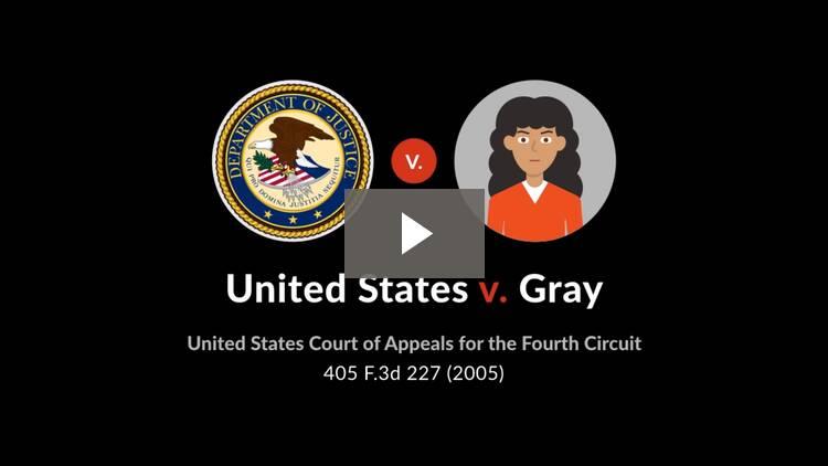 United States v. Gray