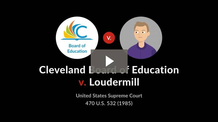 Cleveland Board of Education v. Loudermill