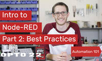 Intro to Node-RED: Part 2 - Best Practices