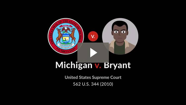 Michigan v. Bryant