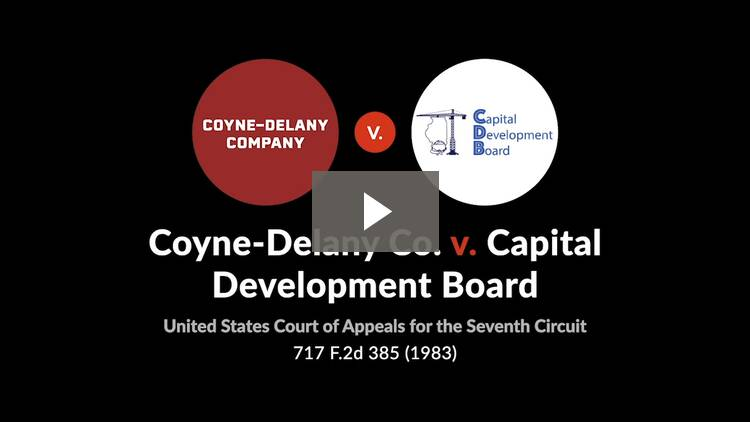 Coyne-Delany Co. v. Capital Development Board