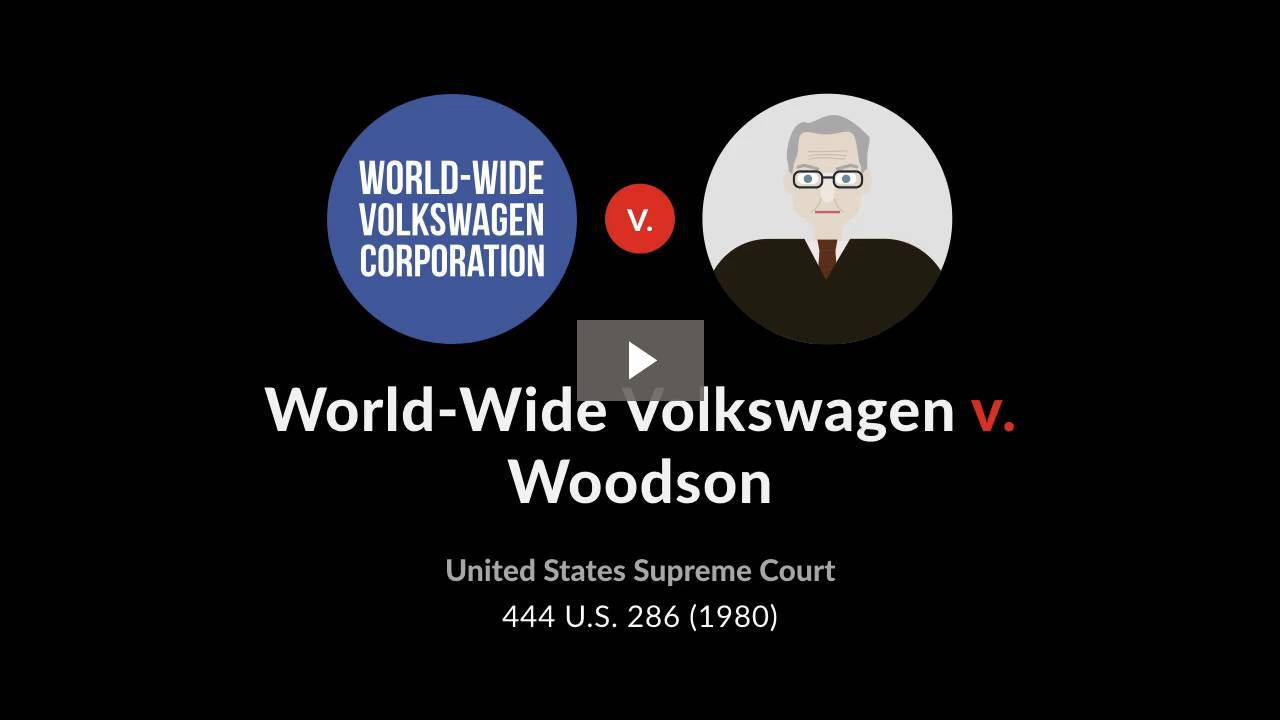 World-Wide Volkswagen Corp. v. Woodson