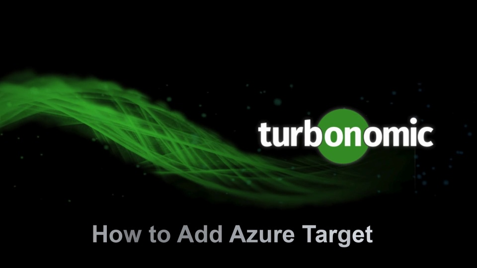How to Add Azure Target to Turbonomic