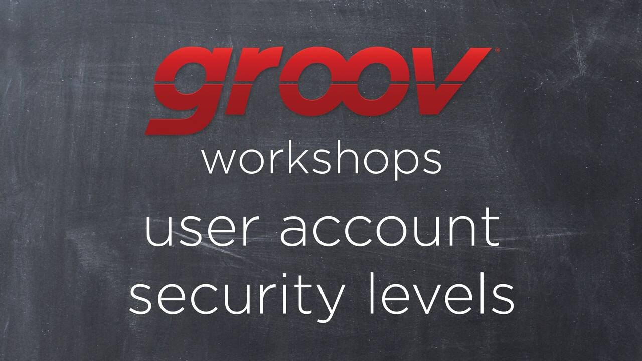 Setting security levels in groov