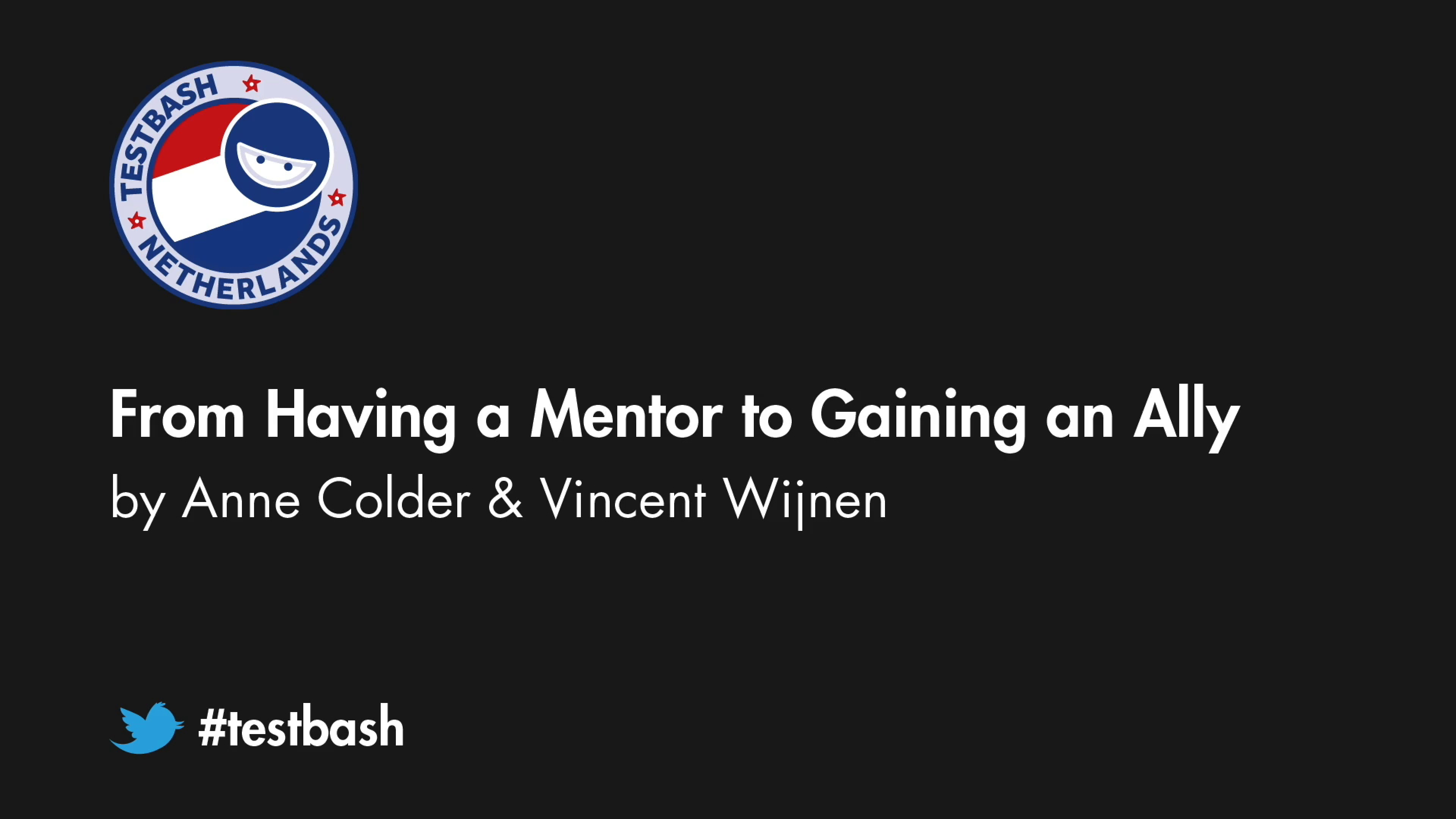 From Having a Mentor to Gaining an Ally - Anne Colder & Vincent Wijnen