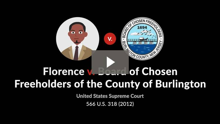 Florence v. Board of Chosen Freeholders of the County of Burlington