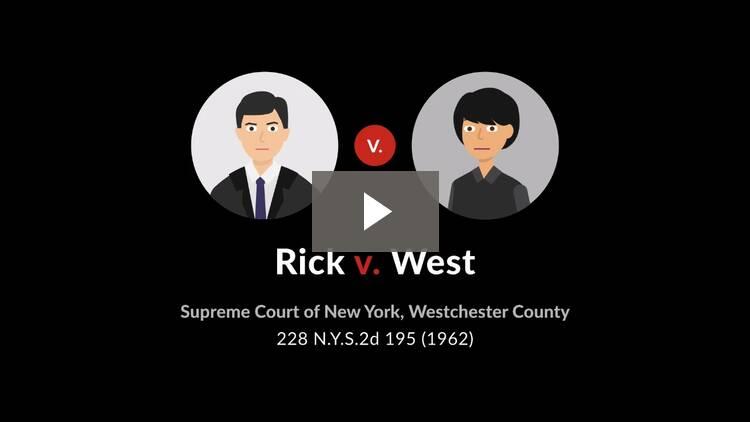 Rick v. West