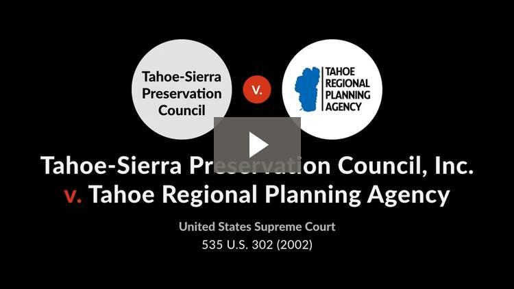 Tahoe-Sierra Preservation Council, Inc. v. Tahoe Regional Planning Agency