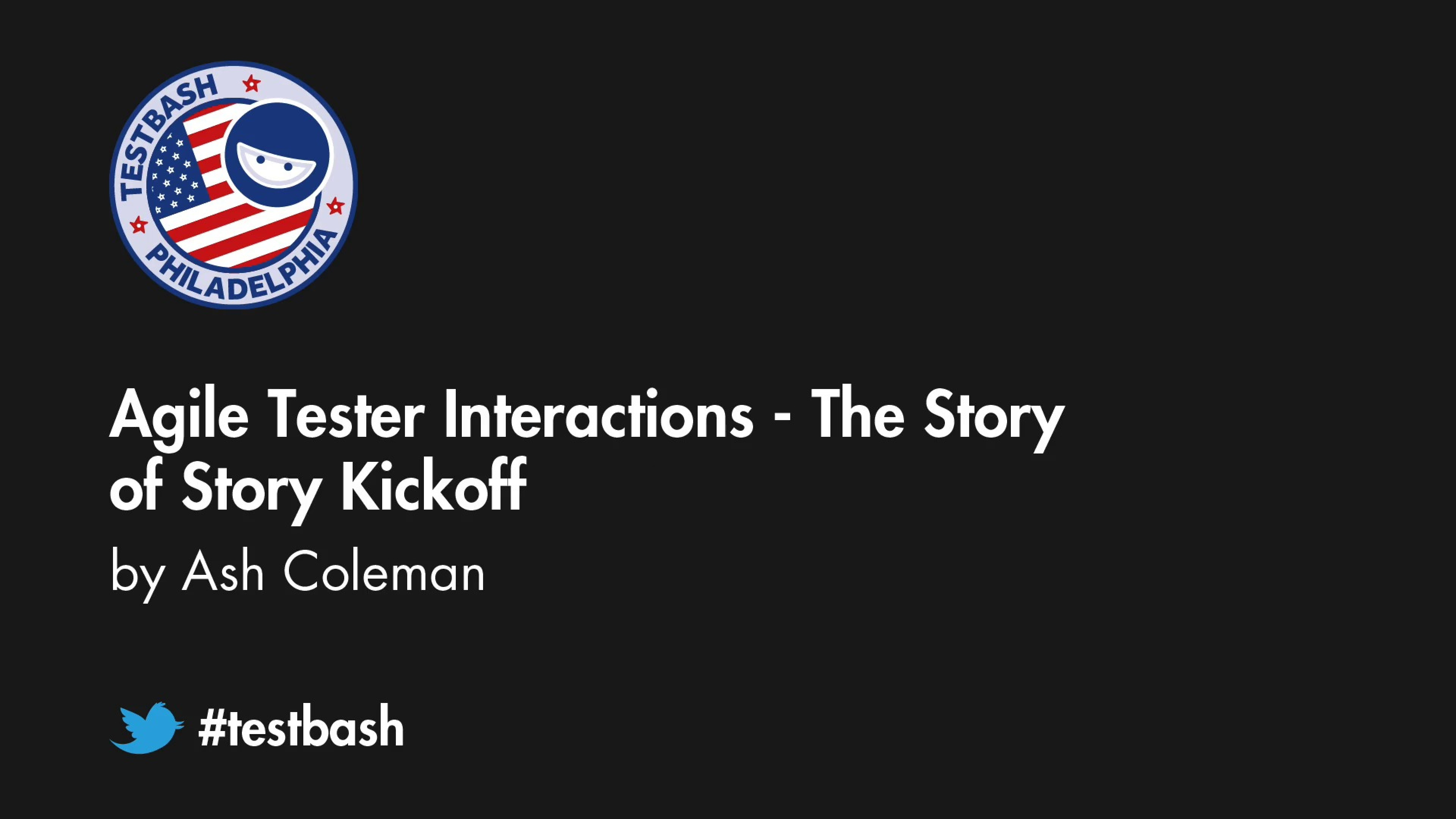 Agile Tester Interactions: The Story Of Story Kickoff – Ash Coleman
