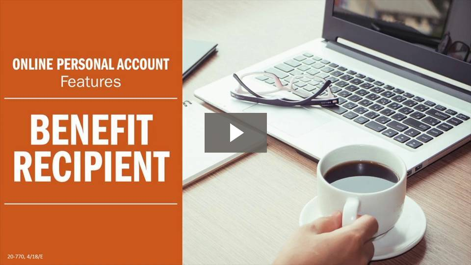 Thumbnail for the 'Online Personal Account Features — Benefit Recipient' video.