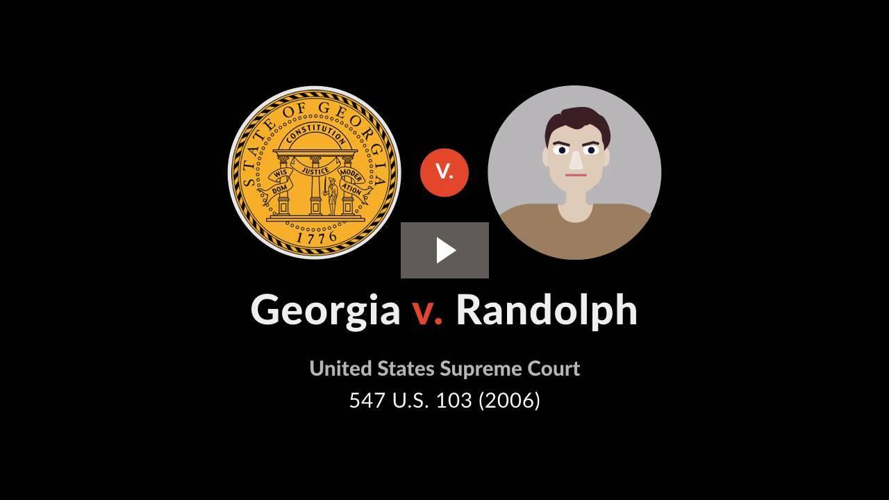 Georgia v. Randolph