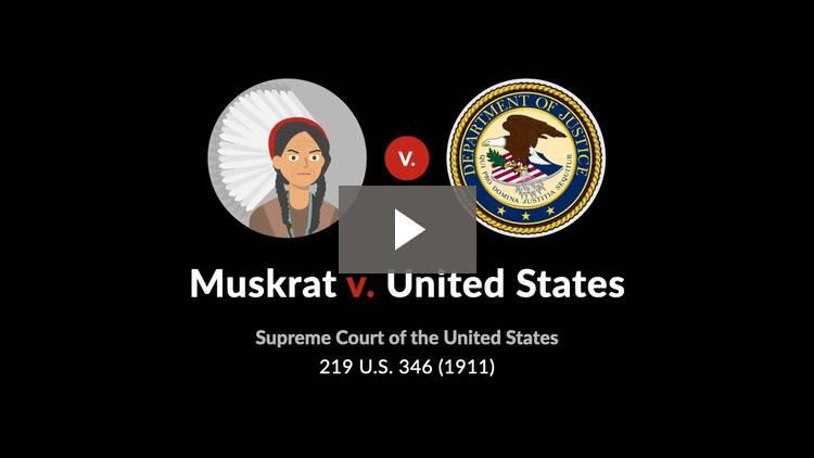 Muskrat v. United States