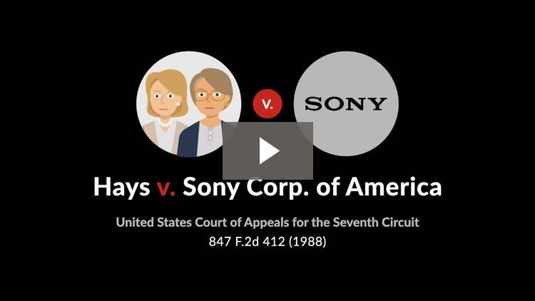 Hays v. Sony Corp. of America