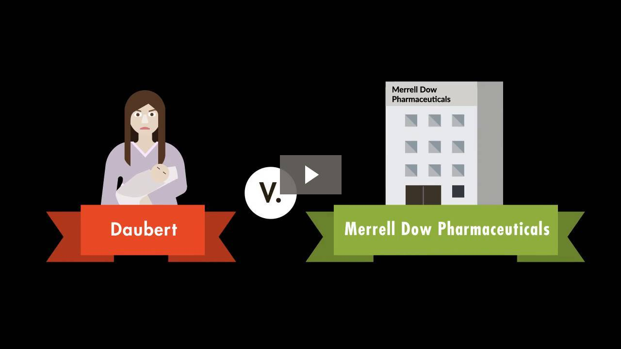 Daubert v. Merrell Dow Pharmaceuticals, Inc.