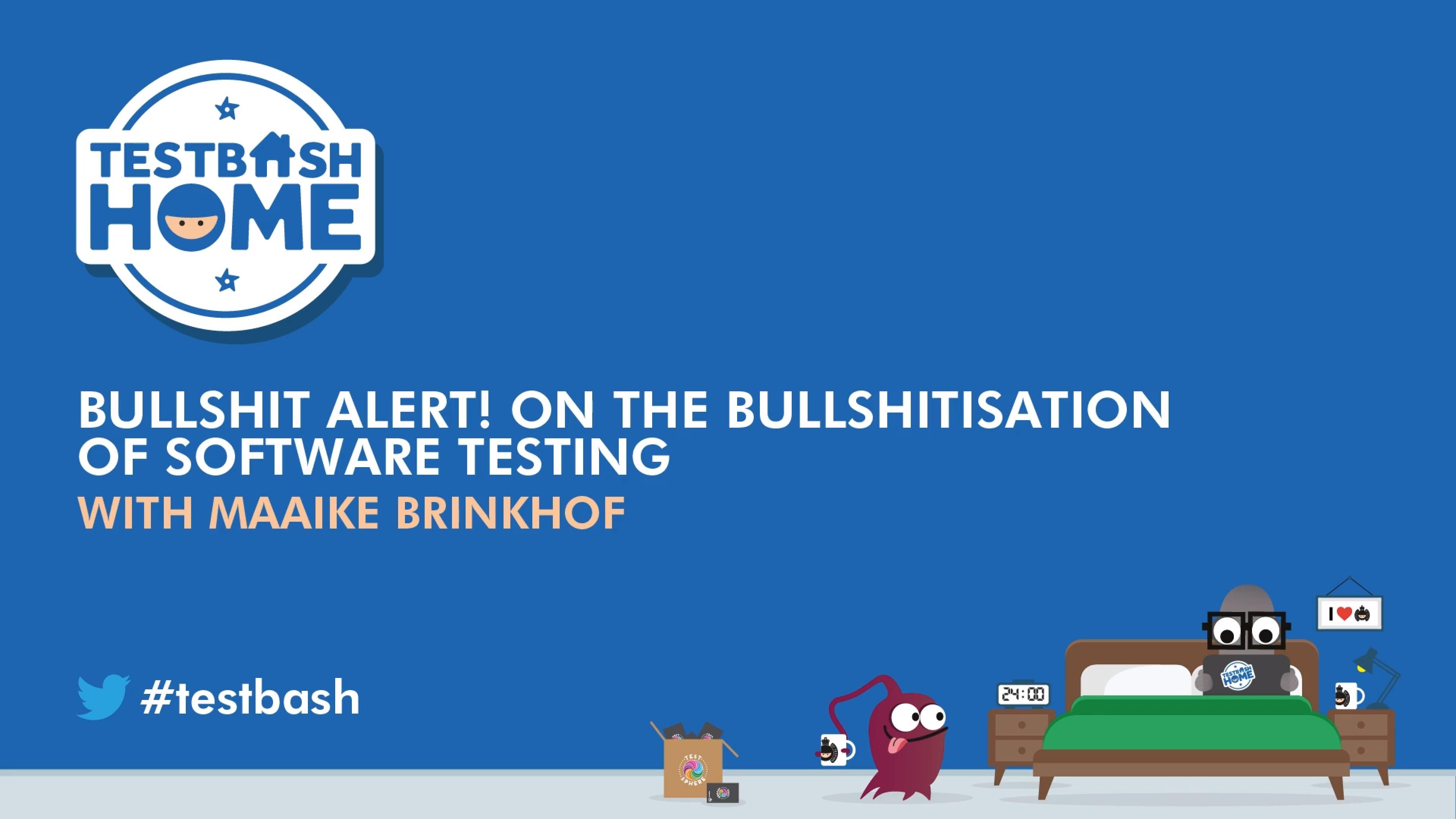 Bullshit Alert! On The Bullshitisation of Software Testing
