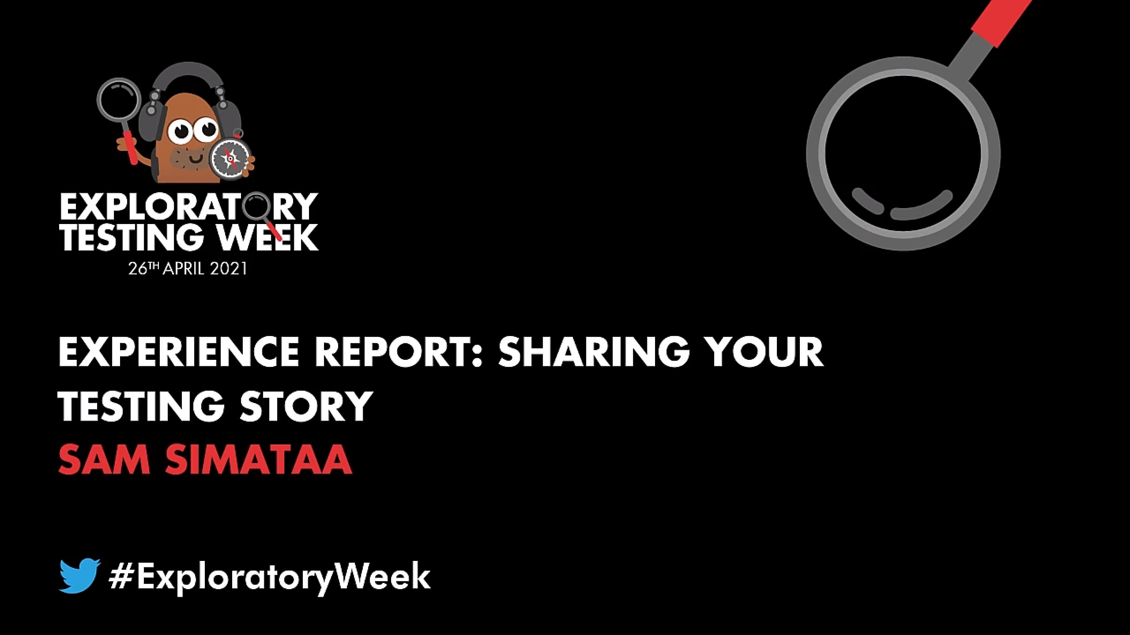 Experience Report: Sharing Your Testing Story with Sam Simataa