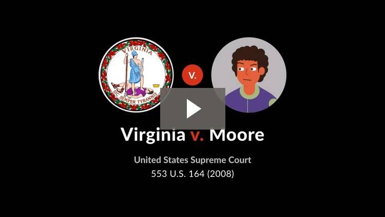 Virginia v. Moore