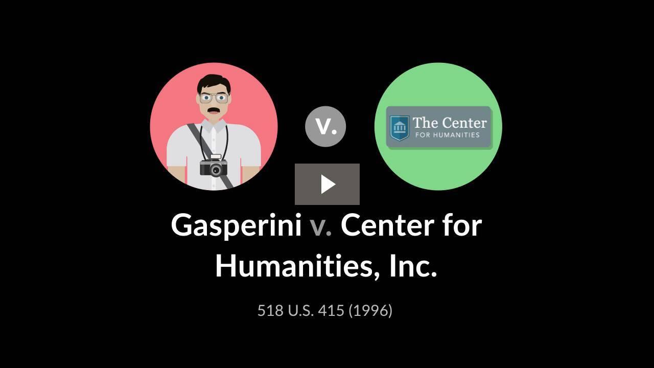 Gasperini v. Center for Humanities, Inc.