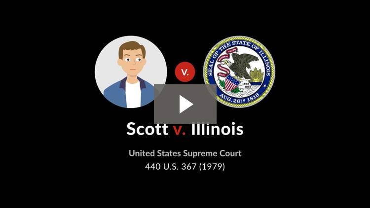 Scott v. Illinois