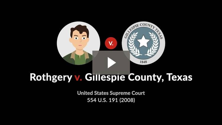 Rothgery v. Gillespie County, Texas