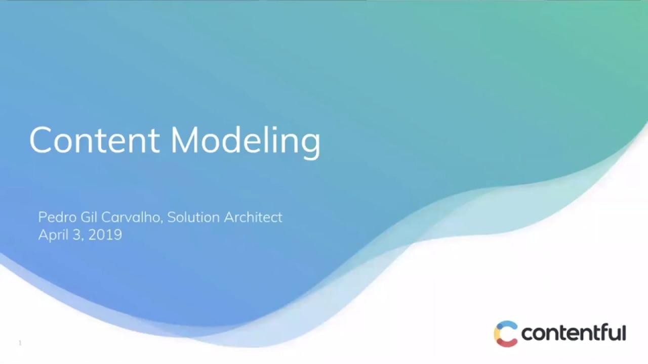 [2019-04-03] Contentful Essentials: Content Modeling
