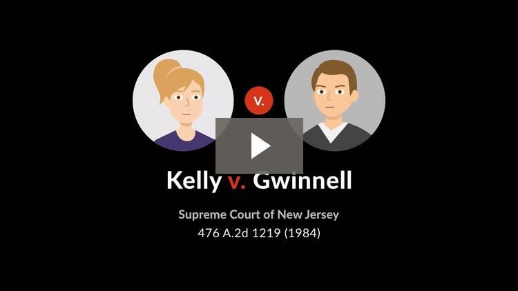Kelly v. Gwinnell