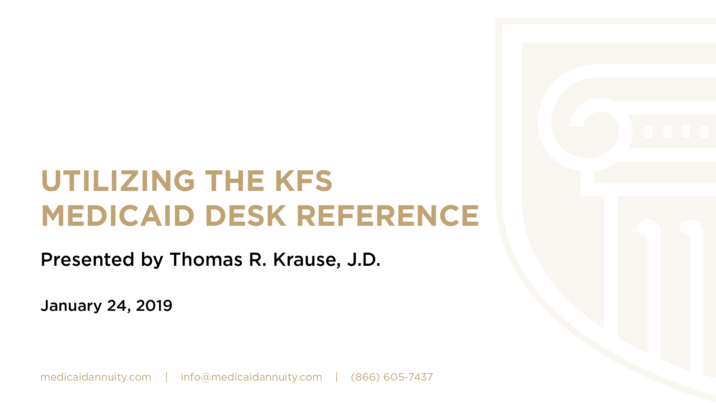 Utilizing the KFS Medicaid Desk Reference