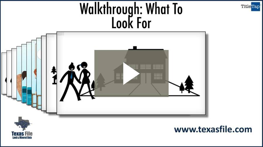 Walkthrough - What To Look For