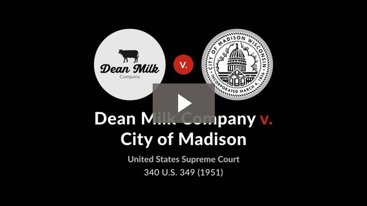Dean Milk Co. v. City of Madison, Wisconsin