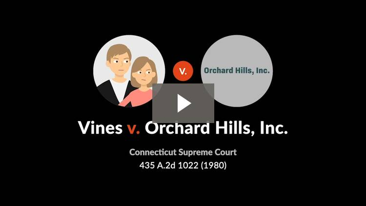 Vines v. Orchard Hills, Inc.