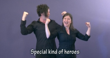 Special kind of heroes