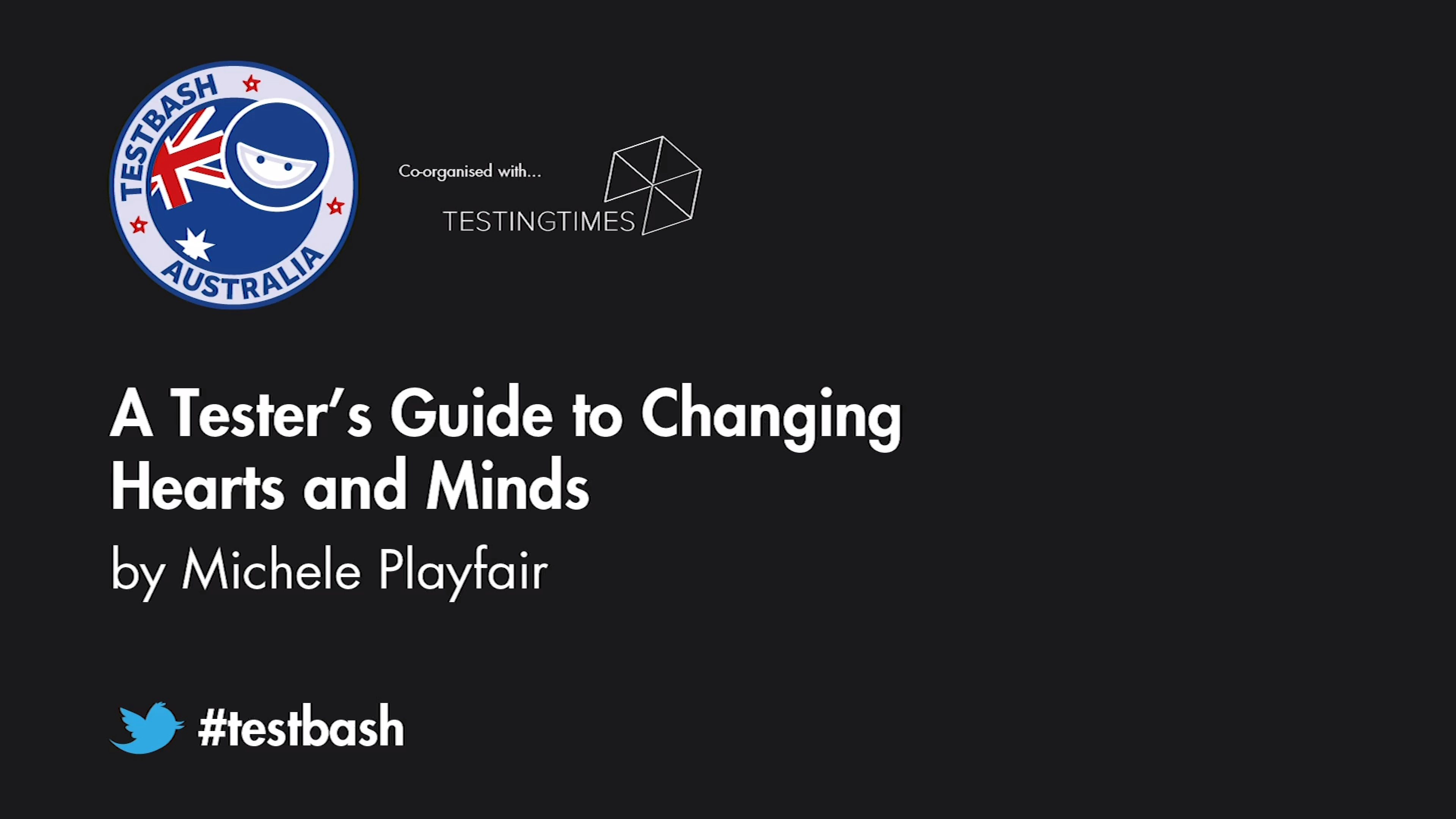 A Tester's Guide to Changing Hearts and Minds - Michele Playfair