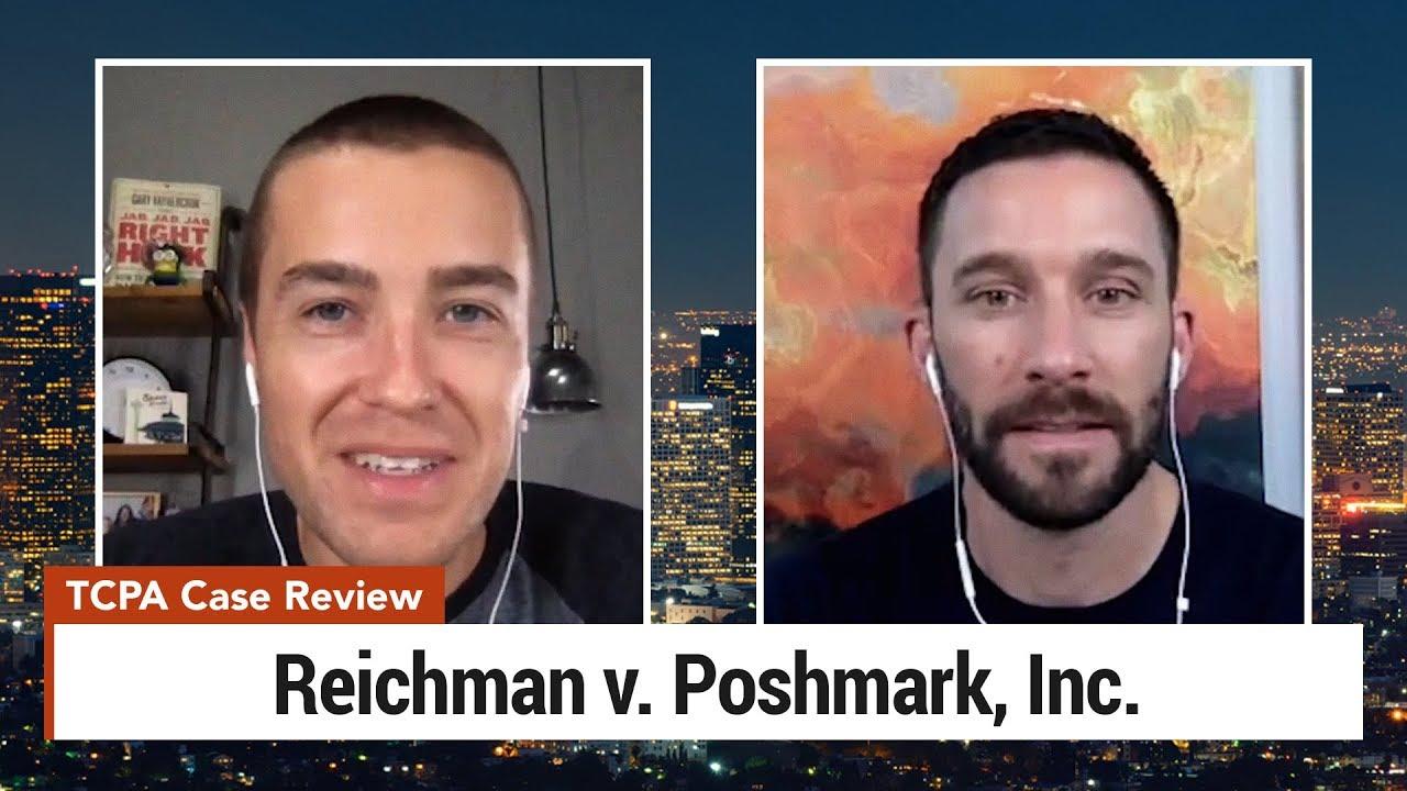 SMS Marketing Lawsuit Review – Reichman v. Poshmark
