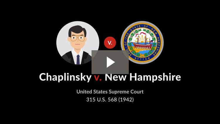 Chaplinsky v. New Hampshire