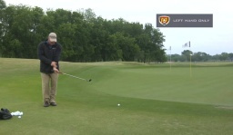 Breaking 90: Chipping Left Hand Only