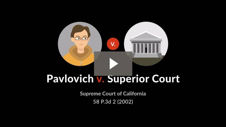 Pavlovich v. Superior Court