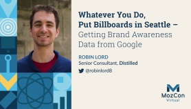 Whatever You Do, Put Billboards in Seattle – Getting Brand Awareness Data from Google
