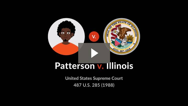 Patterson v. Illinois