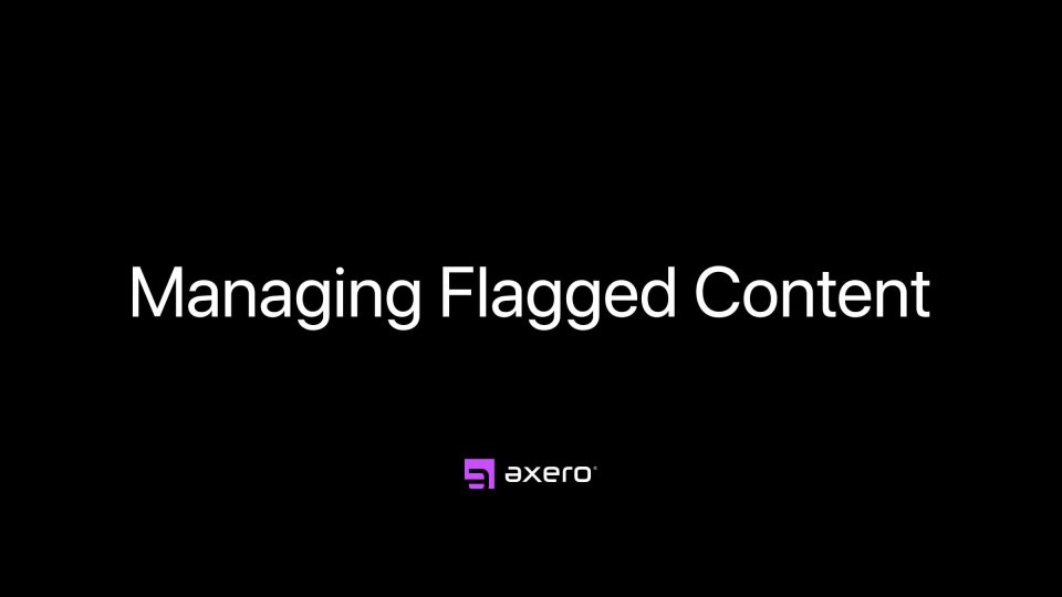 Managing Flagged Content