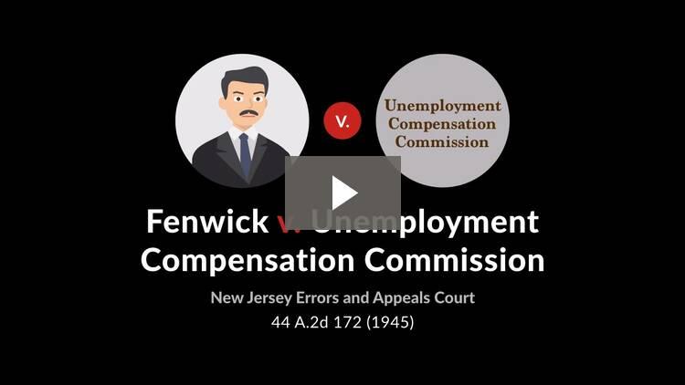 Fenwick v. Unemployment Compensation Commission